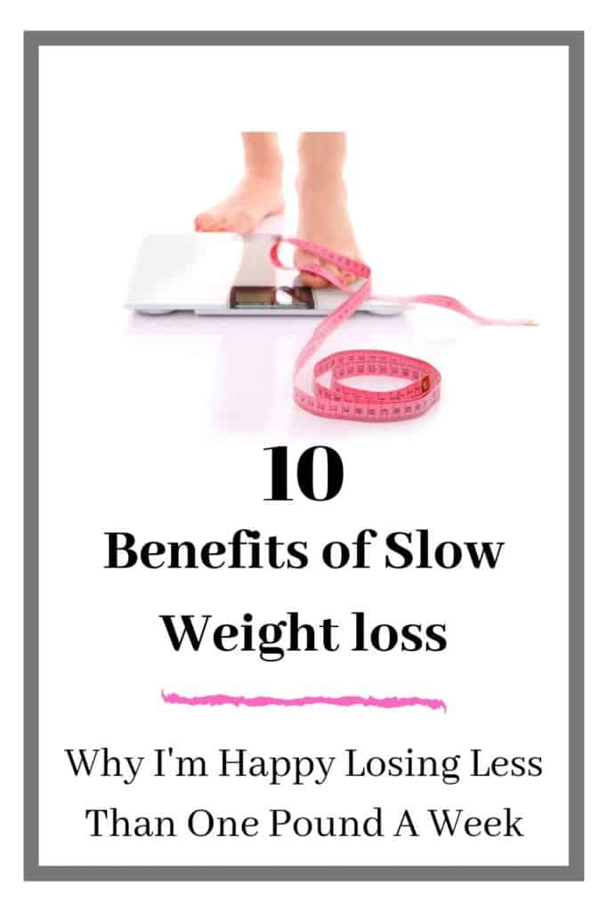 Benefits of Slow Weight Loss